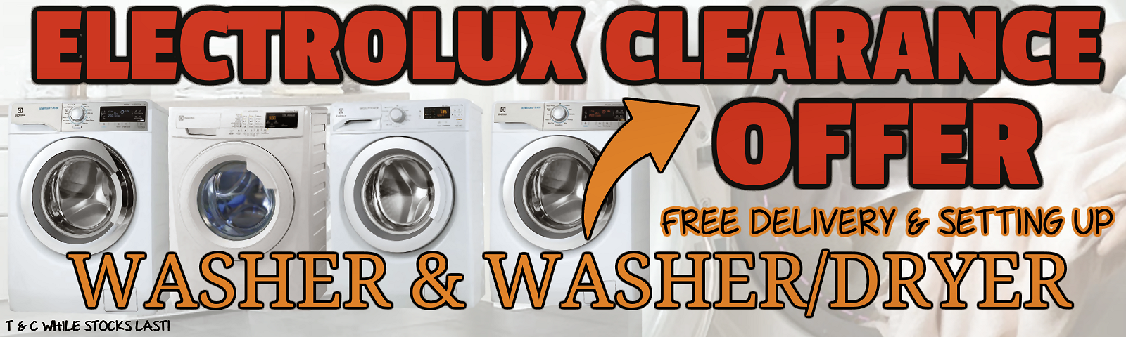 Electrolux Washer/Dryer Clearance Offer!!